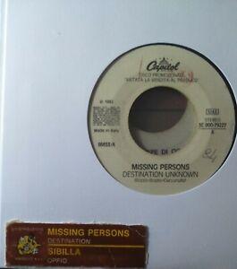 Missing Persons / Sibilla  – Destination Unknown / Oppio – (Single juke -7-5098