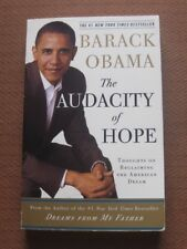 SIGNED - THE AUDACITY OF HOPE by President Barack Obama - 1st PB 2006- inscribed