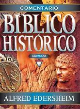 COMENTARIO BIBLICO HISTORICO - ALFRED EDERSHEIM (HARDCOVER) NEW