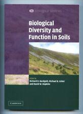 BIOLOGICAL DIVERSITY AND FUNCTION IN SOILS Richard D. Bardgett