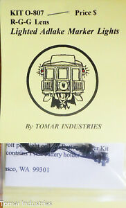 Tomar Industries O #807 Lighted Adlake Marker Lights R-G-G