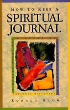 How to Keep a Spiritual Journal: A Guide to Journal Keeping for Inner Growth and