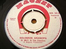"G. McT & THE CLASSICS - SOLOMON GRANDPA / B SPENCE - DIANA  7"" VINYL"
