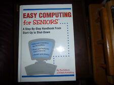 Easy Computing for Seniors by The Editors of FC&A Publishing Hardcover 2004