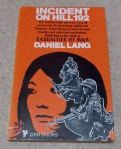 INCIDENT ON HILL 192 BY DANIEL LANG WAR ATROCITIES IN SOUTH VIETNAM 1966 RARE PB