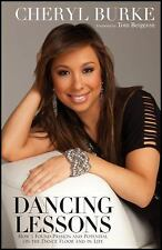 Dancing Lessons : How I Found Passion and Potential on the Dance Floor and in Li
