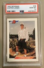 1992 Bowman Chipper Jones (#28) Psa10 PSA