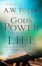 God's power for your life: how the Holy Spirit transforms you through God's