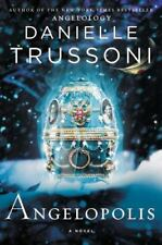 ANGELOPOLIS: A Novel, Hardcover (Angelology Series 2) by Danielle Trussoni  NEW