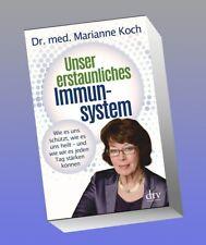 Unser erstaunliches Immunsystem Marianne Koch