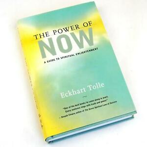 The Power of Now Hardback Eckhart Tolle a Guide to Spiritual Enlightenment