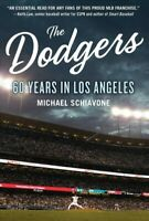 Dodgers : 60 Years in Los Angeles, Paperback by Schiavone, Michael, Brand New...
