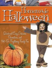 Homemade Halloween: Quick and Easy Costumes, Decor
