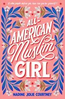 All-American Muslim Girl, Hardcover by Courtney, Nadine Jolie, Brand New, Fre...