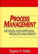 Process Management: Methods for Improving Products and Service [ Melan, Eugene H