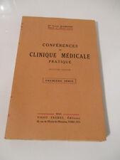Conférences De Clinique Médicale Pratique 1ère Série 7èm édition  Dr RAMOND 1941