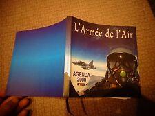 l'Armée de l'Air Agenda 2000 : Avion Mirage Transall C160 Hélicoptère , Commando
