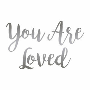 You Are Loved - Vinyl Decal Sticker - Multiple Colors & Sizes - ebn4245