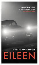 Eileen, Moshfegh, Ottessa, New Book