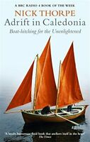 (Very Good)-Adrift in Caledonia: Boat-hitching for the Unenlightened (Paperback)