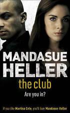The Club, Mandasue Heller | Paperback Book | Acceptable | 9780340838310