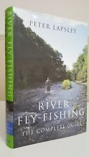 River Fly-Fishing the Complete Guide Peter Lapsley game angling book brown trout