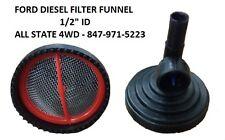 "Ford F-Series & E-Series Diesel Engine Fuel Tank Sending Unit Filter Funnel 1/2"""