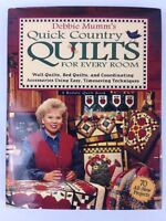 Debbie Mumm's Quick Country Quilts for Every Room Bed Wall Quilts 70 Projects