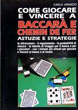Come giocare e vincere a baccarà e chemin de fer - Carlo Arancio - in offerta!