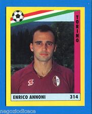 [GCG] IL GRANDE CALCIO '91 - Figurina-Sticker n. 314 - ANNONI - TORINO -New