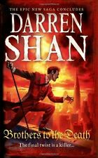 Brothers to the Death (The Saga of Larten Crepsley, Book 4),Darren Shan