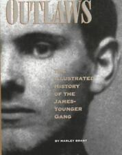 Outlaws: The Illustrated History of the James-Younger Gang