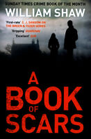 The Breen and Tozer series: A book of scars: Breen & Tozer 3 by William Shaw