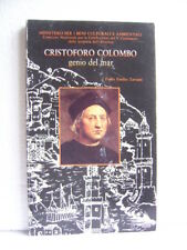 CRISTOFORO COLOMBO Genio del mar. Paolo Emilio Taviani.    1990