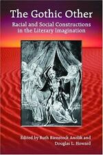 The Gothic Other: Racial and Social Constructions in the Literary Imagination b