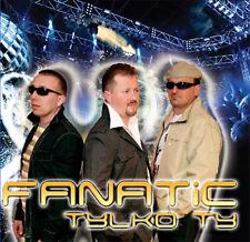= FANATIC - TYLKO TY / CD sealed // DISCO POLO DANCE