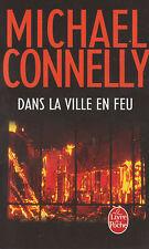 DANS LA VILLE EN FEU Michael CONNELLY livre policier roman THRILLER
