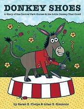 Donkey Shoes: A Story of the Central Park Horses & the Little Donkey that Could