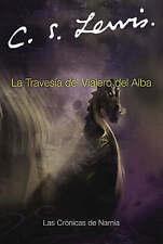 NEW La Travesia del Viajero del Alba (Cronicas de Narnia) (Spanish Edition)