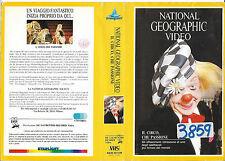 NATIONAL GEOGRAPHIC VIDEO IL CIRCO, CHE PASSIONE (1988) vhs ex noleggio
