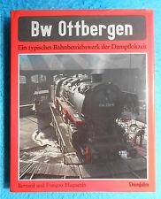 BW OTTBERGEN Dampflok Bahnbetriebswerk Eisenbahn Huguenin Dumjahn