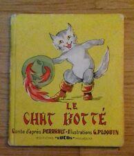 LE CHAT BOTTÉ illustrations Ploquin - Lucos Mulhouse - livre ancien petit format