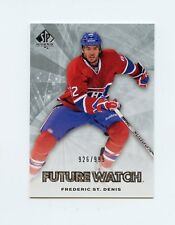 11/12 SP AUTHENTIC FUTURE WATCH ROOKIE RC #199 FREDERIC ST DENIS 926/999 *60274