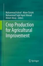 Crop Production for Agricultural Improvement (2012, Hardcover)