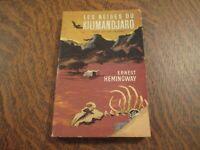 le livre de poche les neiges du kilimandjaro suivi de dix indiens - ERNEST