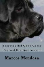 Secretos Del Cane Corso: Perro-Obediente