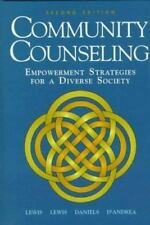 Community Counseling : Empowerment Strategies for a Diverse Society by...