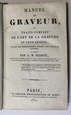 1830 - Manuel Du Graver... L'Art De Gravure. Engraving Manual.