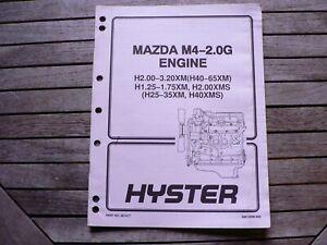 Hyster Forklifts Materials Handling Mazda M4-2.0G Engine Service Repair Manual
