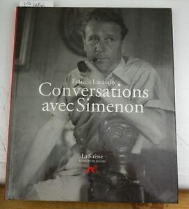 Conversations avec Simenon 1ere édition 1990 Francis Lacassin